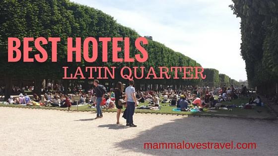 Best-Hotels Best Hotels In Latin Quarter Paris 2017