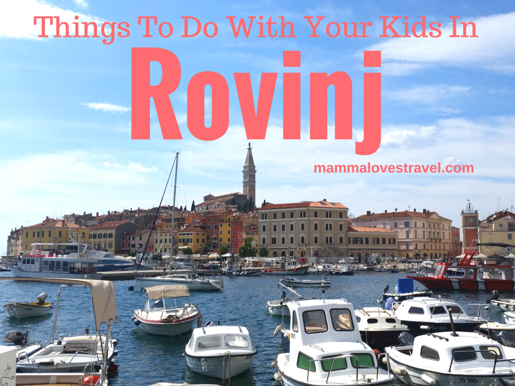 things to do with your kids in Rovinj