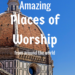 best places of worship