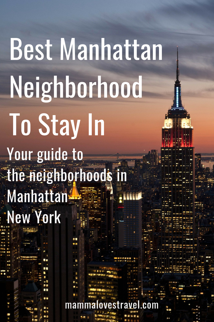 Best-Manhattan-Neighborhood-To-Stay-In Best Area To Stay In Manhattan New York